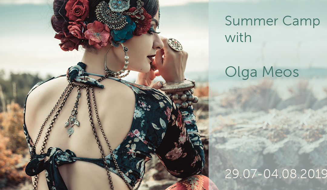 Summer Camp With Olga Meos 29.07-04.08.2019